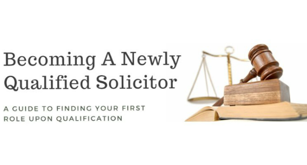 Becoming A Newly Qualified Solicitor